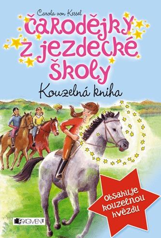 Kouzelná kniha - Čarodějky z jezdecké školy