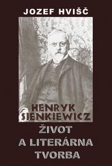 Henryk Sienkiewicz Život a literárna tvorba