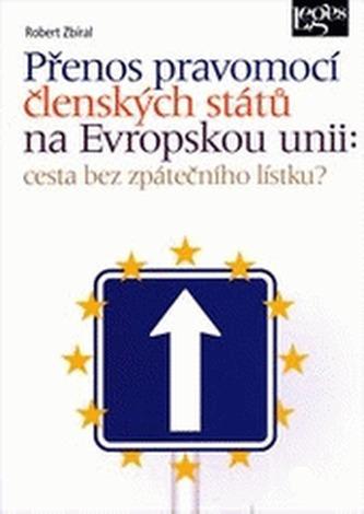 Přenos pravomocí členských států na Evropskou unii
