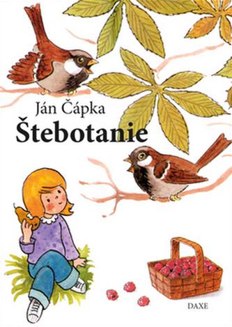 Štebotanie - Ján Čápka; Kolektív autorov