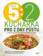 Dieta 5 : 2. Kuchařka pro 2 dny půstu