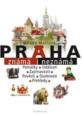 Praha známá i neznámá