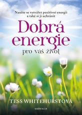 Dobrá energie pro váš život