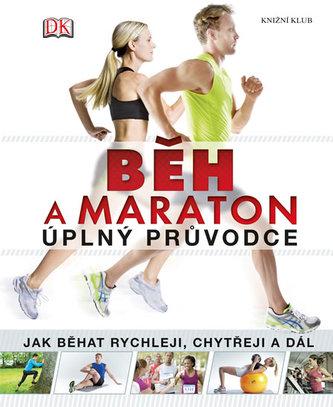 Běh a maraton – úplný průvodce (DK)