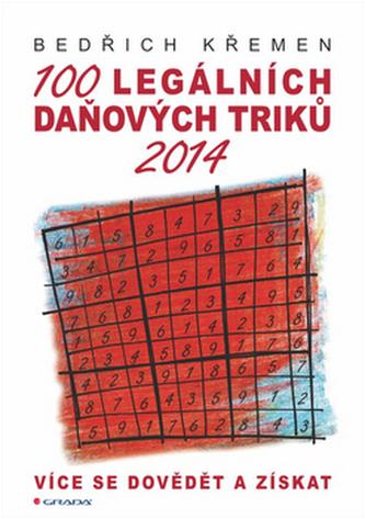 100 legálních daňových triků 2014 - Více se dovědět a získat