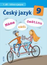 Český jazyk 9 - Máme rádi češtinu