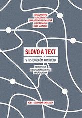 Slovo a text v historickém kontextu - Perspektivy historickosémantické analýzy jazyka