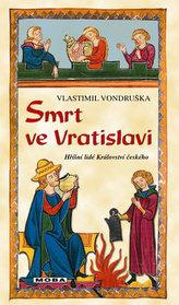 Smrt ve Vratislavi - Hříšní lidé Království českého
