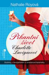 Pikantní život Charlotte Lavigneové - Bublinky v šampaňském a smetanové karamelky