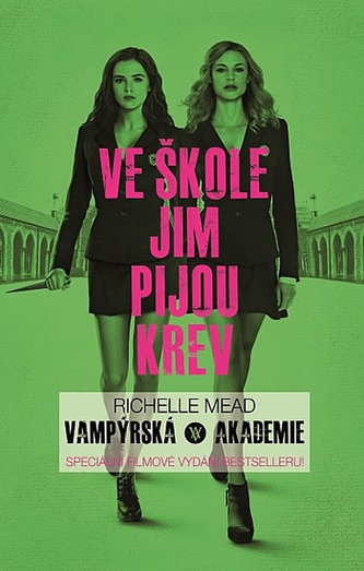 Vampýrská akademie 1 - Filmové vydání - Richelle Mead