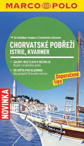 Chorvatské pobřeží: Istrie, Kvarner - Průvodce se skládací mapou