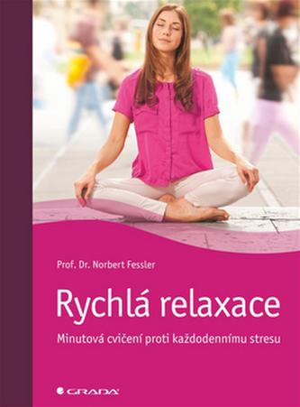 Rychlá relaxace - Norbert Fessler
