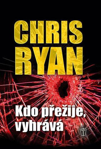 Kdo přežije, vyhrává - Chris Ryan