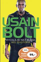 Usain Bolt - Rychlejší než blesk