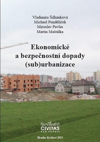 Ekonomické a bezpečnostní dopady (sub)urbanizace