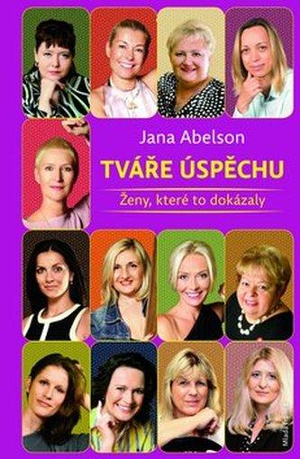 Tváře úspěchu - Portréty zajímavých českých žen