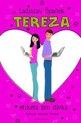 Tereza - Etiketa pro dívky