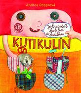 Kutikulín - Jak se stát kutilem a kutilkou