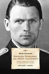 Herrmann Diamanski: Jak přežít katastrofu