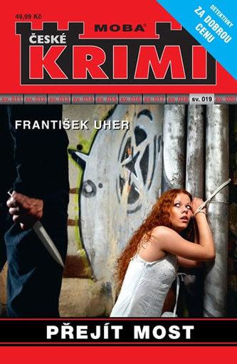 Přejít most - Krimi sv. 19