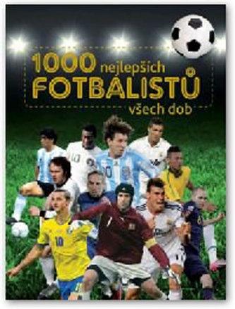 1000 nejlepších fotbalistu všech dob