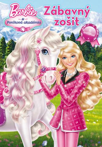 Barbie a Poníková akademie zábavný sešit