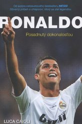 Ronaldo - Posadnutý dokonalosťou