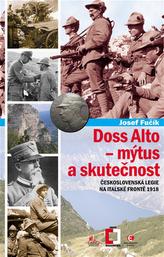 Doss Alto - mýtus a skutečnost (Československá legie na italské frontě 1918)