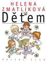 Helena Zmatlíková dětem