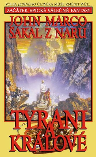 Tyrani a králové 1 - Šakal z Naru