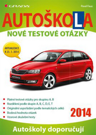 Autoškola - Nové testové otázky (2014)