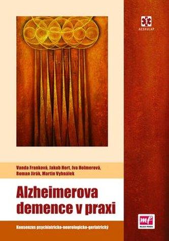 Alzheimerova demence v praxi