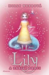 Lily a zářiví draci