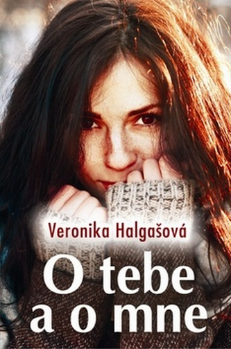 O tebe a o mne - Veronika Halgašová