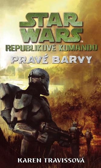 Star Wars - Republikové komando III - Pravé barvy