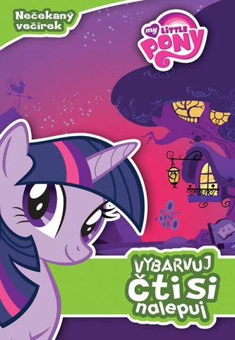 My Little Ponny - Nečekaný večírek: vybarvuj, čti si, nalepuj - Hasbro