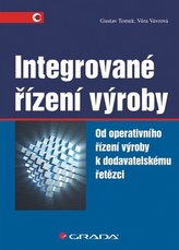 Integrované řízení výroby - Od operativního řízení výroby k dodavatelskému řetězci