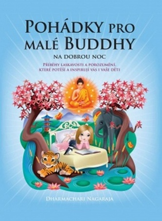 Pohádky pro malé Buddhy - Dharmachari Nagaraja
