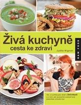 Živá kuchyně, cesta ke zdraví