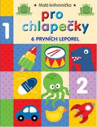 Malá knihovnička pro chlapečky (6 leporel)