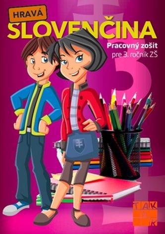 Hravá slovenčina 3