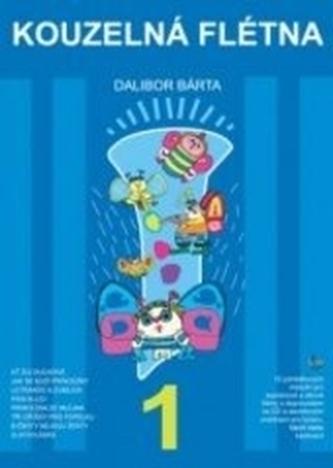 Kouzelná flétna + CD - Dalibor Bárta