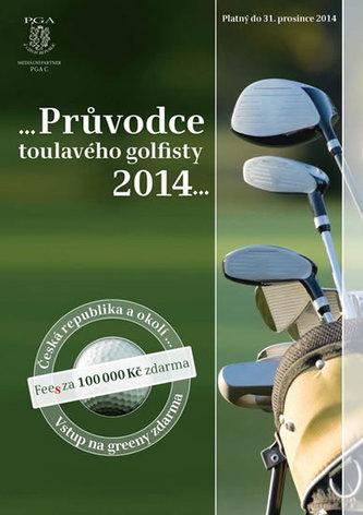 Průvodce toulavého golfisty 2014
