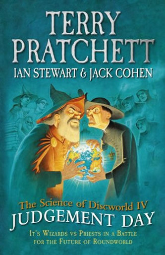 The Science of Discworld IV: Judgement Day (anglicky)