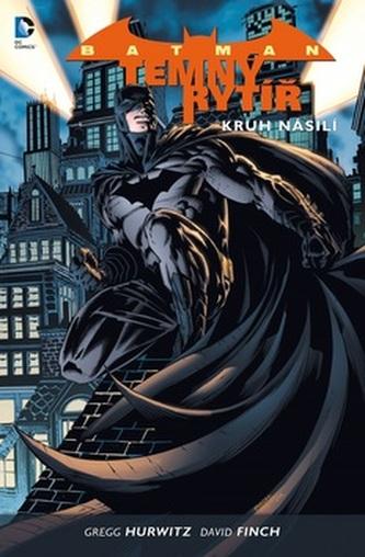 Batman: Temný rytíř 2 - Kruh násilí - Finch David, Hurwitz Gregg
