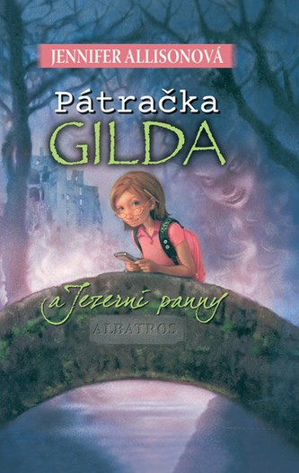 Pátračka Gilda a Jezerní panny