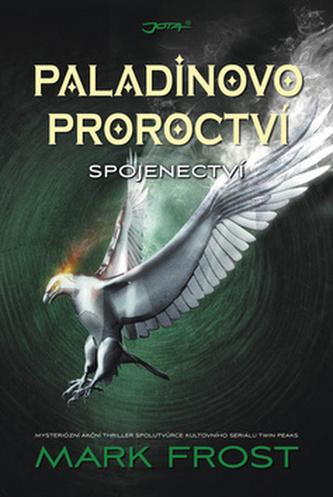 Paladinovo proroctví - Spojenectví