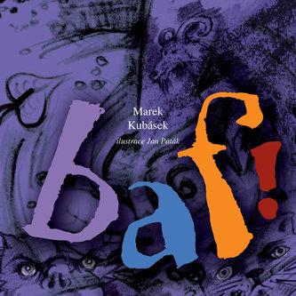 BAF! - Ilustrovaná kniha básniček a říkadel pro děti