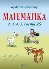 Matematika - Opakovací prověrky pro 2., 3., 4., 5. ročník