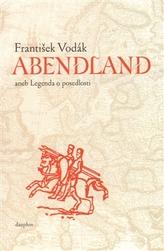 Abendland aneb legenda o posedlosti